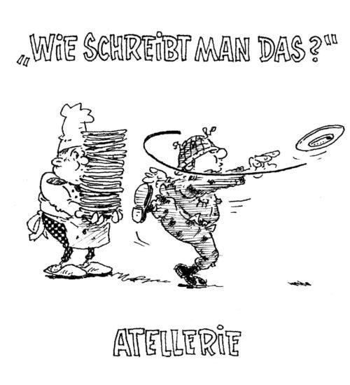 http://herrkules.de/2016/10/25/wie-schreibt-man-das-atellerie/